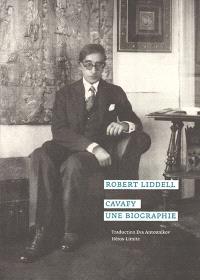 Cavafy : une biographie