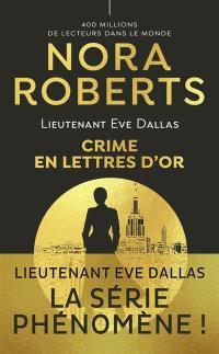 Lieutenant Eve Dallas. Volume 50, Crime en lettres d'or