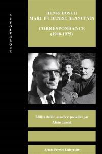 Henri Bosco, Marc et Denise Blancpain : correspondance (1948-1975)