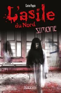 L'asile du Nord, Simone