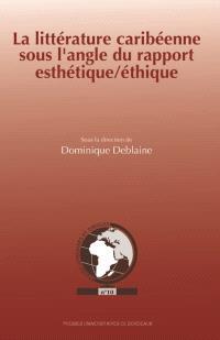 La littérature caribéenne sous l'angle du rapport esthétique-éthique