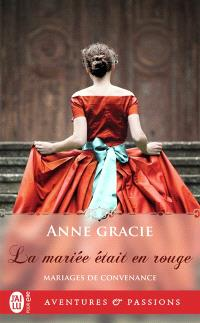 Mariages de convenance. Volume 4, La mariée était en rouge