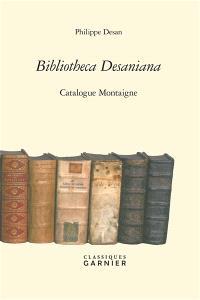 Bibliotheca Desaniana : catalogue Montaigne