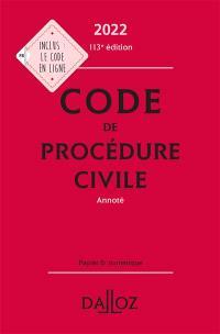 Code de procédure civile 2022, annoté