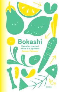 Bokashi : manuel du compost urbain à la japonaise