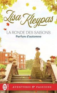 La ronde des saisons. Volume 2, Parfum d'automne