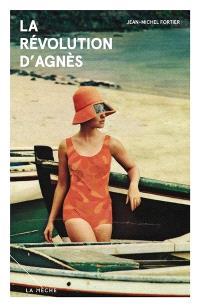 La révolution d'Agnès