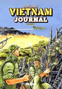 Vietnam journal. Volume 3, Du Delta à Dak To