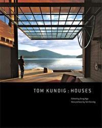 TOM KUNDIG HOUSES (PAPERBACK) /ANGLAIS