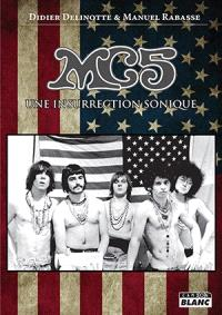 MC5 : une insurrection sonique
