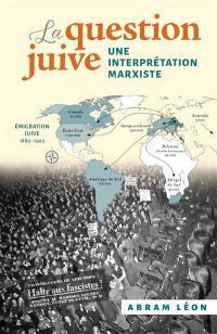 La question juive : une interprétation marxiste