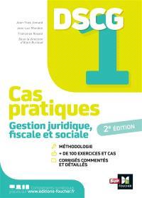 DSCG 1 gestion juridique, fiscale et sociale : cas pratiques