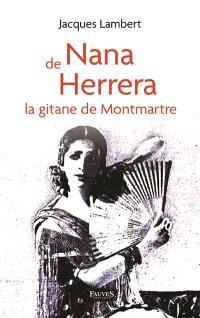 Nana de Herrera : la Gitane de Montmartre