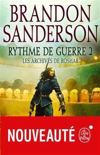 Les archives de Roshar, Volume 4, Rythme de guerre. Volume 2