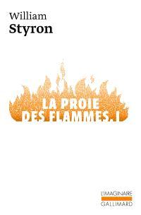 La proie des flammes. Volume 1