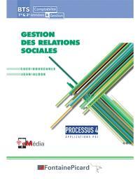 Gestion des relations sociales, BTS 1re et 2e années comptabilité et gestion : processus 4, applications PGI : livre du professeur
