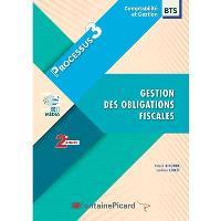 Gestion des obligations fiscales : BTS comptabilité et gestion 2e année : processus 3