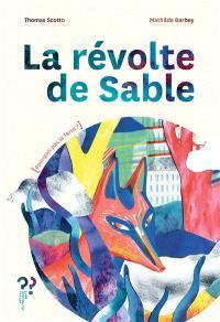 La révolte de Sable