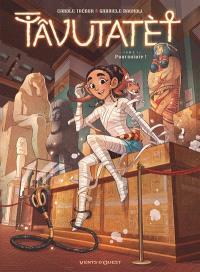 Tâvutatèt. Volume 1, Poursuivie ! : OP BD héroïnes