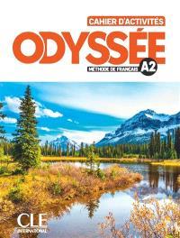 Odyssée, méthode de français A2 : cahier d'activités