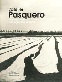 L'atelier Pasquero : une aventure photographique lilloise
