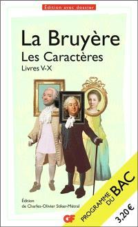 Les caractères : livres V à X