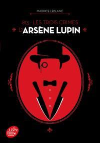 813. Volume 2, Les trois crimes d'Arsène Lupin