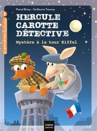 Hercule Carotte, détective. Volume 5, Mystère à la tour Eiffel