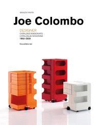 Joe Colombo: Designer Catalogue Raisonné 1962–2020