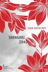 Shanghai 2040