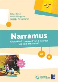 Narramus, GS-CP : apprendre à comprendre et à raconter Les trois grains de riz