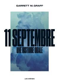 11 septembre, une histoire orale