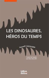 Les dinosaures, héros du temps