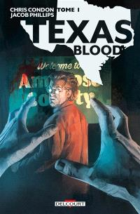 Texas blood. Volume 1