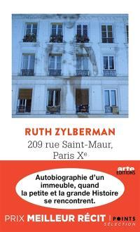 209 rue Saint-Maur, Paris Xe : autobiographie d'un immeuble