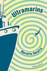 Ultramarins, Mariette Navarro