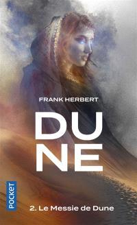 Dune. Volume 2, Le messie de Dune