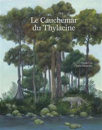 Le cauchemar du Thylacine