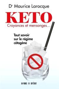 Keto, croyances et mensonges...  : tout savoir sur le régime cétogène