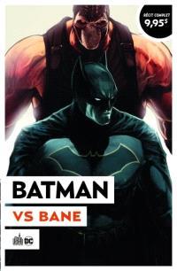Batman rebirth. Volume 3, Batman vs Bane : Urban été 2021