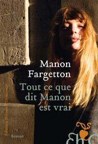 Tout ce que dit Manon est vrai