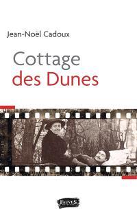 Cottage des dunes : récit