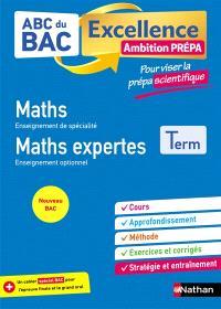 Maths enseignement de spécialité, maths expertes enseignement optionnel, terminale : ambition prépa, pour viser la prépa scientifique : nouveau bac