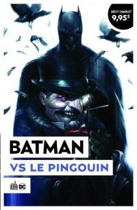 Batman vs le Pingouin : Urban été 2021