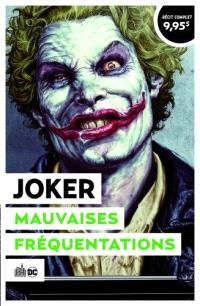 Joker : mauvaises fréquentations : Urban été 2021