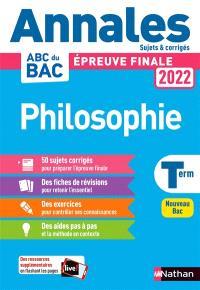 Philosophie terminale : épreuve finale 2022