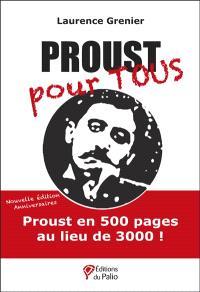 Proust pour tous : une édition abrégée de A la recherche du temps perdu de Marcel Proust