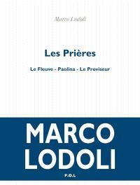 Les Prières, Marco Lodoli