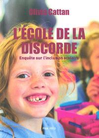 L'école de la discorde : enquête sur l'inclusion scolaire