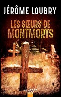 Loubry - Les soeurs de Montmorts